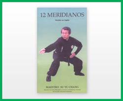 Chi Kung de los 12 meridianos